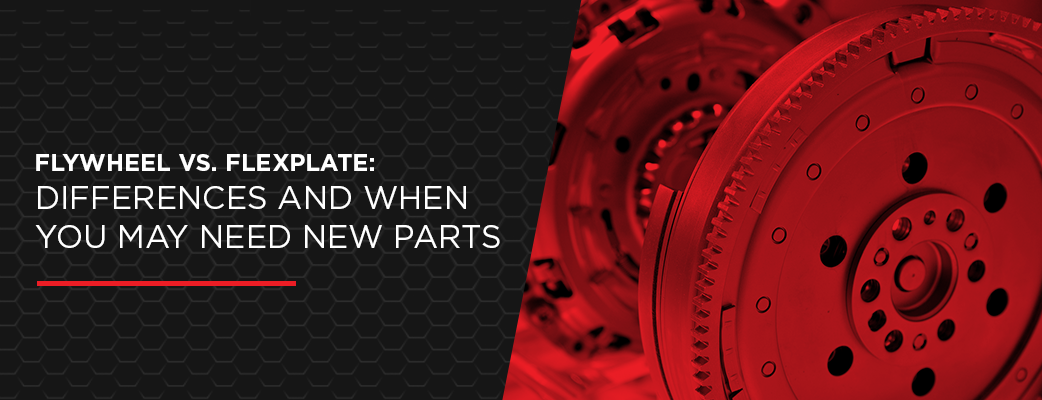Flywheel vs. Flexplate: Differences and When You May Need New Parts