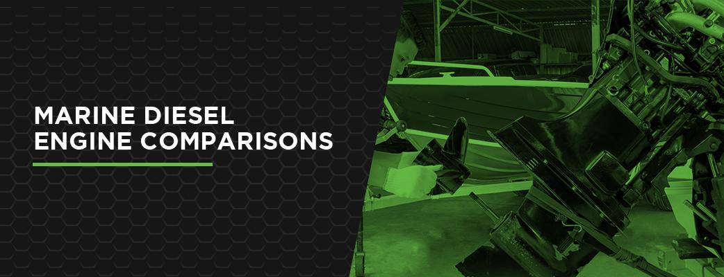Marine Diesel Engine Comparisons