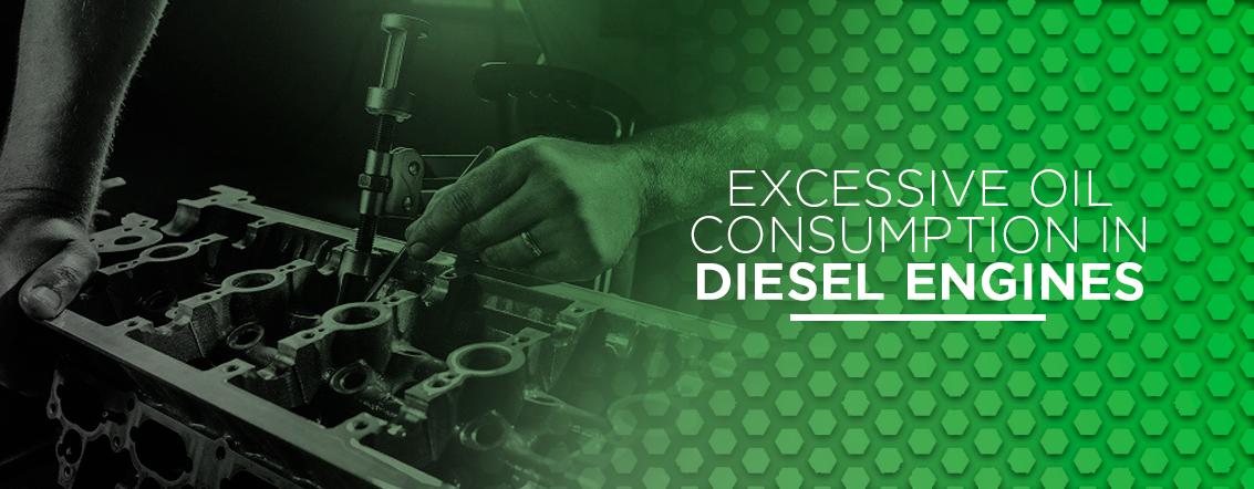 Excessive Oil Consumption in Diesel Engines
