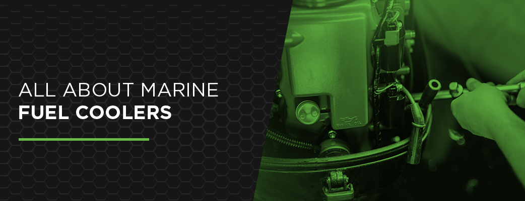 All About Marine Fuel Coolers