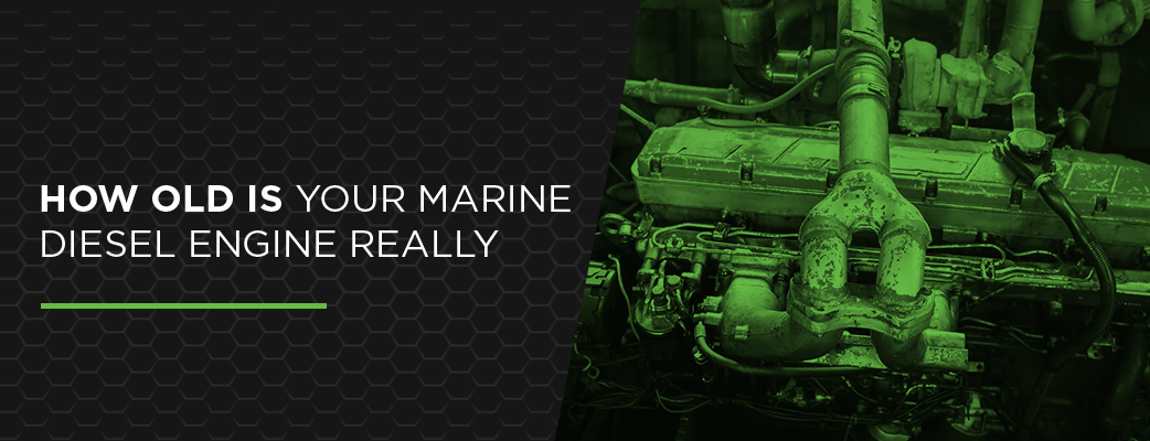 How Old Is Your Marine Diesel Engine, Really?