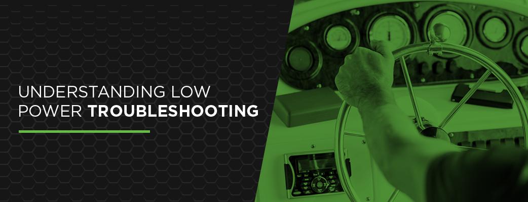 Understanding Low Power Troubleshooting